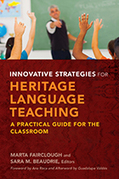 Innovative Strategies for Heritage Language Teaching | Georgetown University Press | Todoele - Enseñanza y aprendizaje del español | Scoop.it