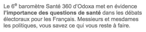 Elections : les Français souhaitent parler santé... faites le via #MoiPatient #tousPatients #hcsmeufr | De la E santé...à la E pharmacie..y a qu'un pas (en fait plusieurs)... | Scoop.it