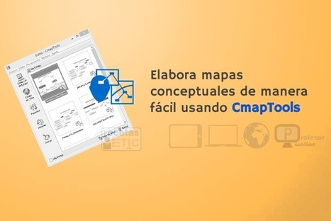 CmapTools - #RecetasTIC   Profesoronline   Scoop.it