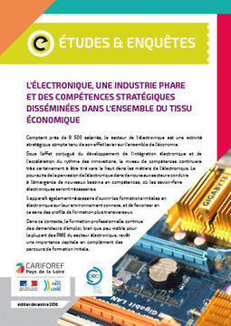 Cariforef > L'électronique, une industrie phare et des compétences stratégiques disséminées dans l'ensemble du tissu économique   Observer les Pays de la Loire   Scoop.it