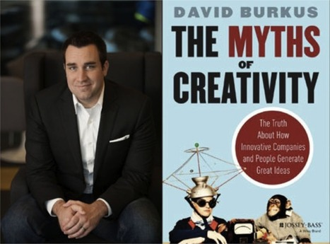 Innovation Excellence | The Myths of Creativity | innovation, the power of changing | Scoop.it