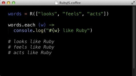 RubyJS is a JavaScript implementation of all methods from Ruby classes like Array, String, Numbers, Time and more. | javascript.js | Scoop.it