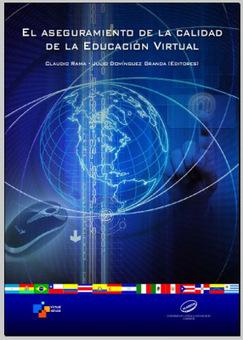 Libro: Aseguramiento de la Calidad de la Educación Virtual | Create, Innovate & Evaluate in Higher Education | Scoop.it