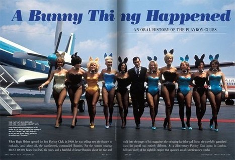A Bunny Thing Happened: An Oral History of the Playboy Clubs   Sex History   Scoop.it