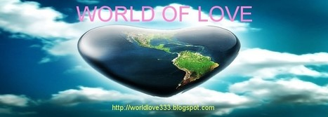 WORLD OF LOVE: AWARENESS, meditation, healing, spirituality ... | Inspirations and Affirmations | Scoop.it