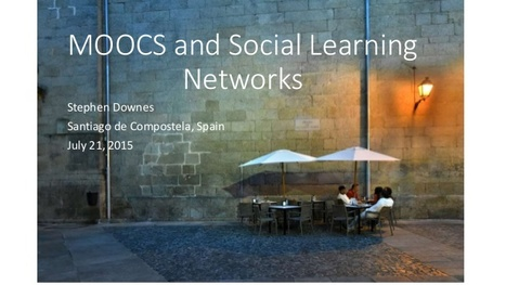 MOOCS and Social Learning Networks ~ Stephen's Web | eLearning challenges in higher education | Scoop.it