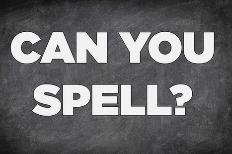 Can You Pass A Middle School Spelling Test? | ELT & CPD | Scoop.it