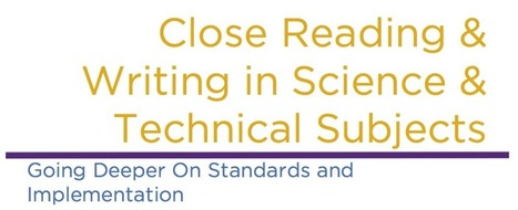 Close Reading and Writing in Science and Technical Subjects | CCSS News Curated by Core2Class | Scoop.it