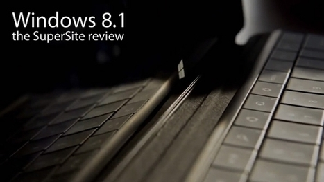 Windows 8.1 is a meaningful and welcome upgrade to Windows 8 | Technology in Business Today | Scoop.it