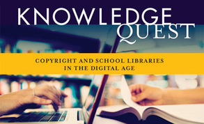 Are You Your School's Copyright Guru? Explore Copyright Issues in the November/December Issue | Knowledge Quest | School Library Learning Commons | Scoop.it