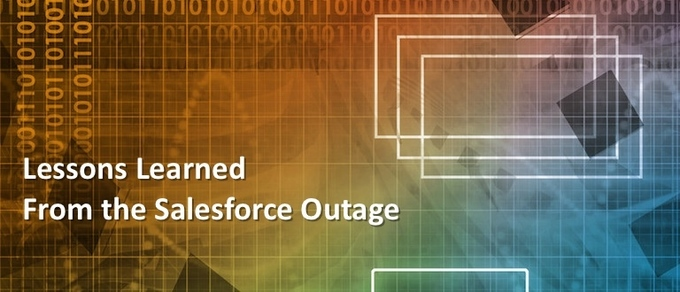 Lessons Learned from theSalesforceOutage