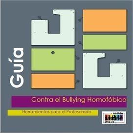 Contra el bullying homofóbico, herramientas para el profesorado | Educació i seguretat a la xarxa | Scoop.it