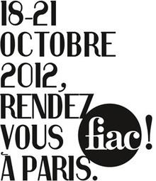 FIAC 2012 - 18 octobre au 21 octobre 2012   Les expositions   Scoop.it