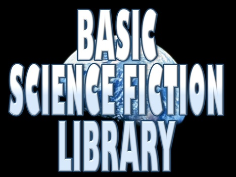 Basic Science Fiction Library | Teaching Science Fiction | Scoop.it