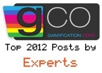 Top Articles by Gamification Experts in 2012 - Gamification Co | Engagement Based Teaching and Learning | Scoop.it