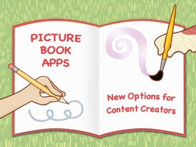 Picture Book Apps: New Options for Content Creators | Publishing Digital Book Apps for Kids | Scoop.it