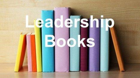 10 New Leadership Books You Must Read in 2016   Dislearning Desapprentissage Desaprendizaje   Scoop.it
