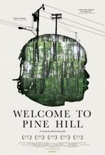Welcome to Pine Hill (2013) | Hollywood Movies List | Scoop.it