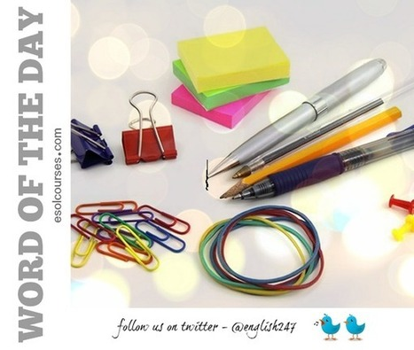#English Word of the Day - Stationery | English Word Power | Scoop.it