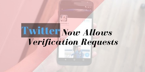 Twitter Verification: Now Anyone Can Request a Verified Account - Internetseekho | Latest Tech News and Tips | Scoop.it