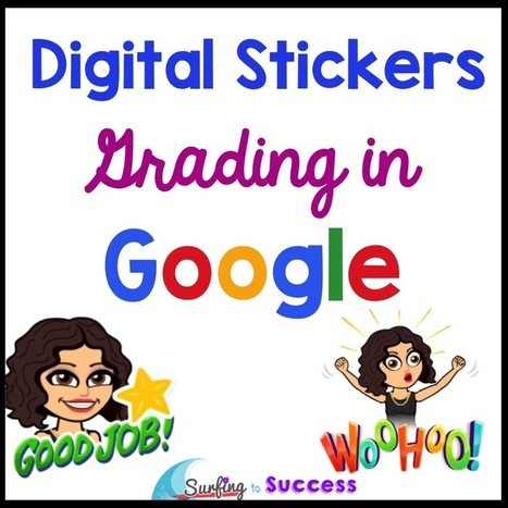 Digital Stickers: Grading in Google - Surfing to Success | Ict4champions | Scoop.it