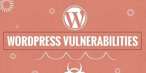 WordPress vulnerabilities, Twitget and Quick Page Post Redirect Plugin | Cours Informatique | Scoop.it