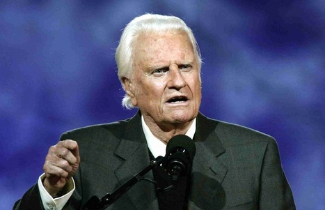 Billy Graham: If Ever There Was a Time America Needed God's Intervention, It's Now - BB Magazine | The Official GODrive Media SCOOP! | Scoop.it