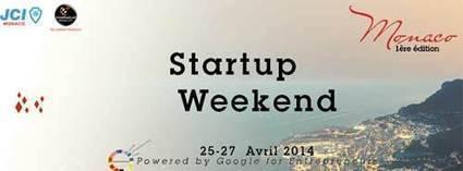 Premier Startup Weekend à Monaco | WebTimeMedias | Digital Business News | Scoop.it