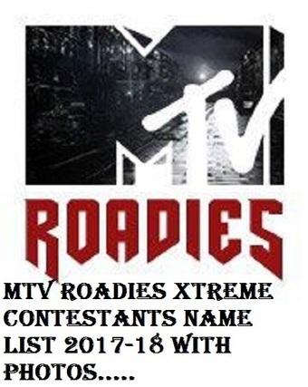 MTV Roadies Xtreme Contestants Name List 2017-1