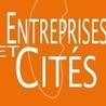 Entreprises ET CITES - toute  l'actu entrepreneuriale !