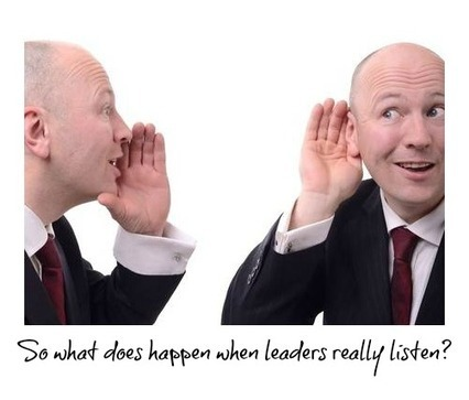 What Happens When Leaders Listen? | Customer Excellence At Work | Scoop.it