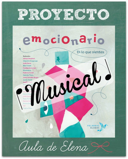 PROYECTO EMOCIONARIO MUSICAL | EDUDIARI 2.0 DE jluisbloc | Scoop.it