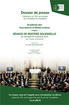 350 ans de l'Académie : Coupole en direct sur Internet le 29 novembre de 15h à 17h sur www.aibl.fr - #StreamingCoupole | Académie | Scoop.it