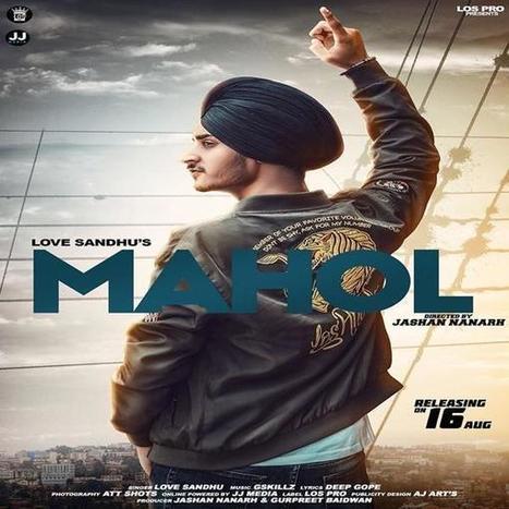 Mahol - Love Sandhu Mp3 Song Download Mr-Jatt |