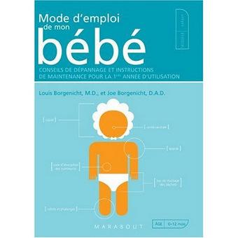 Mode d'emploi de mon bébé, LE livre des futurs papas... | Enfant bébé maman | Scoop.it