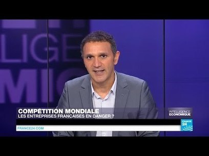 Compétition mondiale : les entreprises françaises en danger ? | SIVVA | Scoop.it