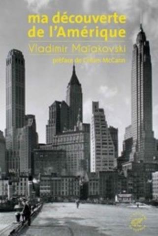 """(parution) Vladimir Maïakovski, """" Ma découverte de l'Amérique""""   Poezibao   Scoop.it"""