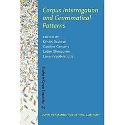 Corpus Interrogation and Grammatical Patterns (Studies in Corpus Linguistics)   Translation Studies, Corpus Linguistics, Academia   Scoop.it