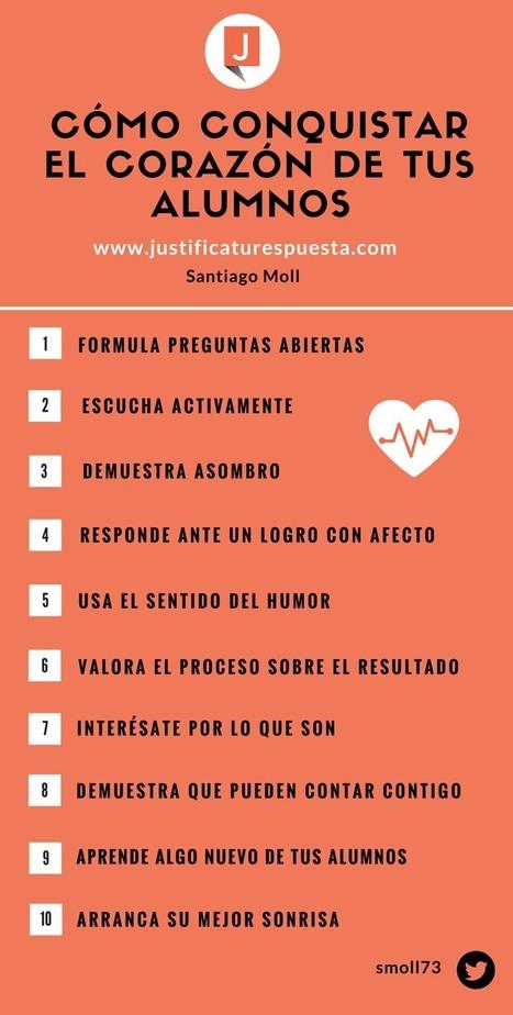10 Simples acciones para conquistar el corazón de tus alumnos | VIRTUAL_Edutec | Scoop.it