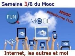 MOOC C2I Semaine 3/8 : Internet, les autres et moi - Educavox   Gilles Le Page   Scoop.it