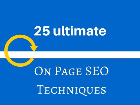 25 On page SEO techniques to boost your rankings | Estrategia Digital | Scoop.it
