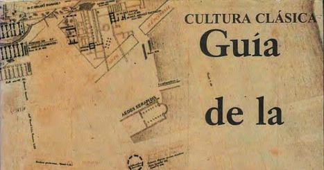 Guía de la Roma Antigua - Hacquard Georges.pdf | Cultura Clásica | Scoop.it