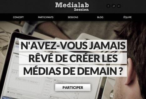 La Médialab Session ou comment créer un média : à Paris du 22 au 24 mars   L'Observatoire des médias   Machines Pensantes   Scoop.it