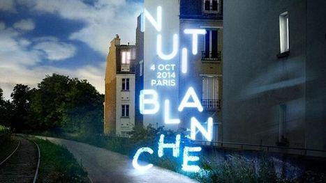 Nuit Blanche 2014 : les réseaux sociaux à la fête | Culture & Entertainment - Digital Marketing | Scoop.it