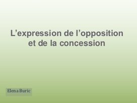 L'expression de l'opposition et de la concession   Pourquoi pas... en français  ?   Dossier - French Language Learning   Scoop.it