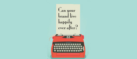 """B2B STORYTELLING: Can your brand live happily ever after? 