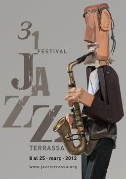 El Festival Jazz Terrassa fa 31 edicions com aparador de l'escena jazzística més actual | Actualitat Jazz | Scoop.it