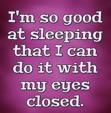 I Love Sleep funny quotes and memes for Whatsapp , Snapchat