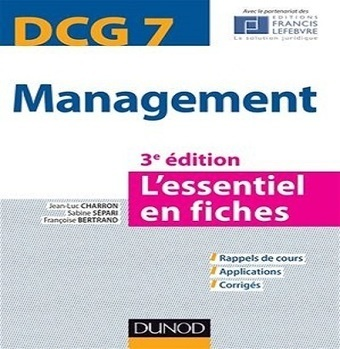 DCG 7 Management L'essentiel en fiches 3e édition- Dunod - 2014-2015 - Telecharger Cours | Cours Informatique | Scoop.it