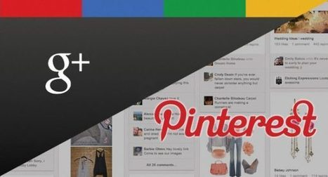 Por qué debes estar en Pinterest y Google Plus si eres una empresa | Plustar | Scoop.it